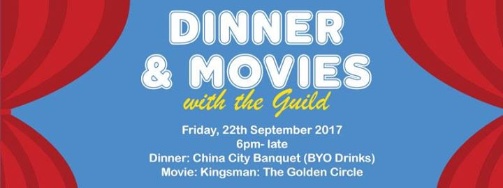 Dinner And Movie With The Guild